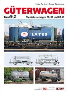 Güterwagen, Band 9.2 Chemiekesselwagen DB, DR und DB AG